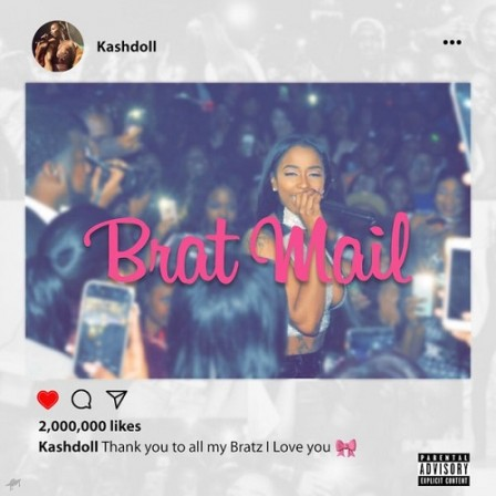 KASH DOLL - Brat Mail