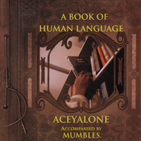 ACEYALONE - A Book of Human Language