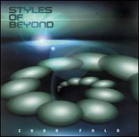 STYLES OF BEYOND - 2000 Fold