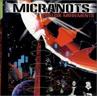 MICRANOTS - Obelisk Movements