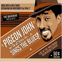 PIGEON JOHN - Sings the Blues