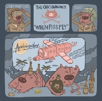 THE CHICHARONES - When Pigs Fly