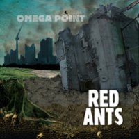 RED ANTS - Omega Point