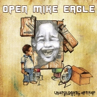 OPEN MIKE EAGLE - Unapologetic Art Rap