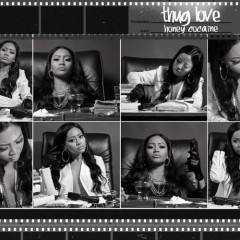 HONEY COCAINE - Thug Love