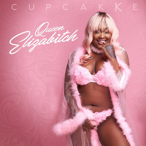CUPCAKKE - Queen Elizabitch